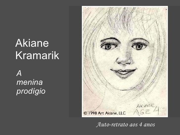Auto-retrato aos 4 anos Akiane Kramarik A menina prodígio