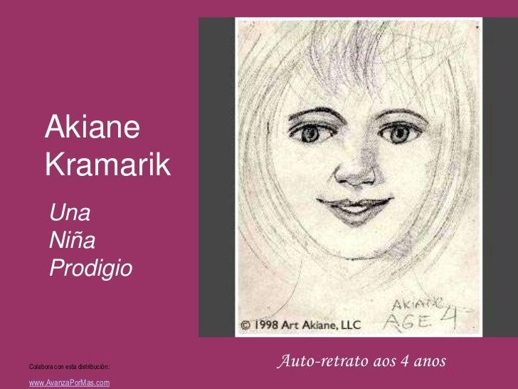 Akiane     Kramarik       Una       Niña       ProdigioColabora con esta distribución:   Auto-retrato aos 4 anoswww.Avanza...