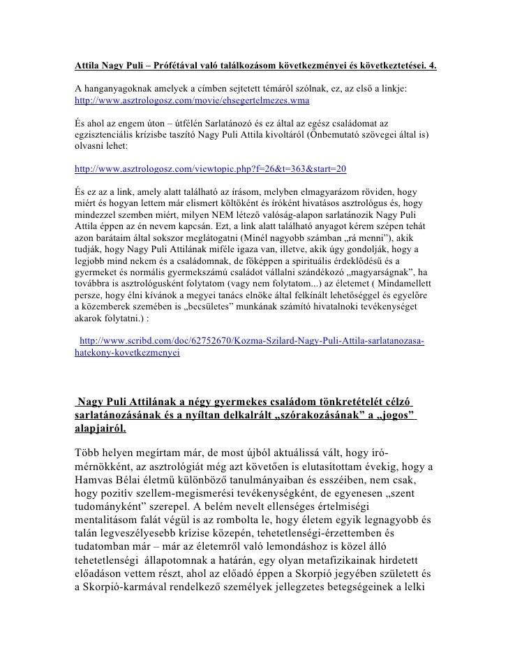 Attila Nagy Puli – Prófétával való találkozásom következményei és következtetései. 4.A hanganyagoknak amelyek a címben sej...