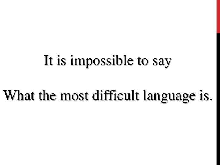 which is the most difficult language in the world