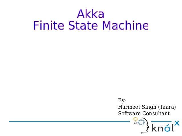 By: Harmeet Singh (Taara) Software Consultant