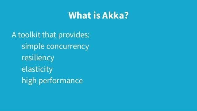 Akka - A Brief Intro Slide 2