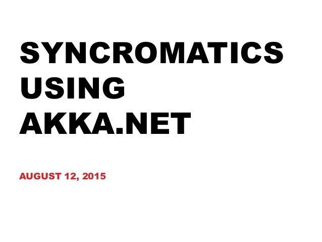 Syncromatics Akka.NET Case Study