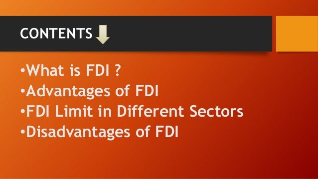 advantages and disadvantages of fdi in india Fdi के मामले में china से आगे निकला india,  advantages and disadvantages of a democracy not many  advantages of foreign direct investment .