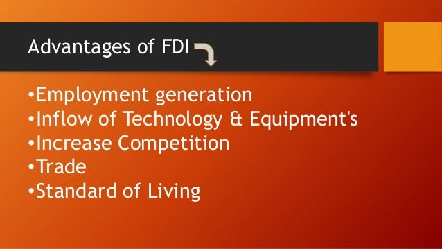fdi advantage and disvantage in india 2003-11-18  a wholly owned subsidiary is a company whose common stock is 100% owned by another company, called the parent company.