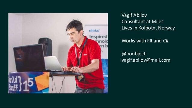 .NET Fest 2018. Vagif Abilov. Akka + F# = Akkling Slide 2