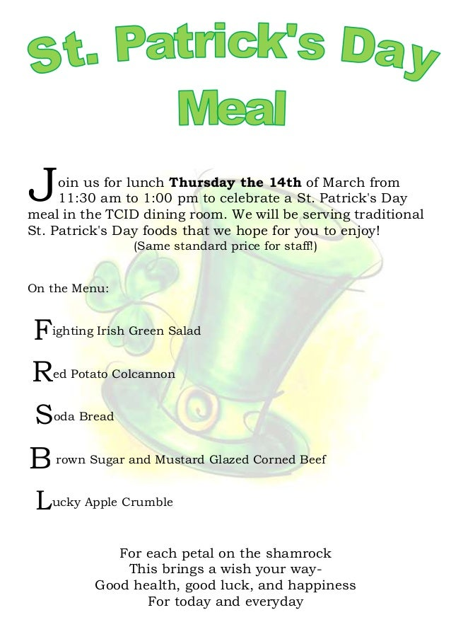 oin us for lunch Thursday the 14th of March from11:30 am to 1:00 pm to celebrate a St. Patricks Daymeal in the TCID dining...
