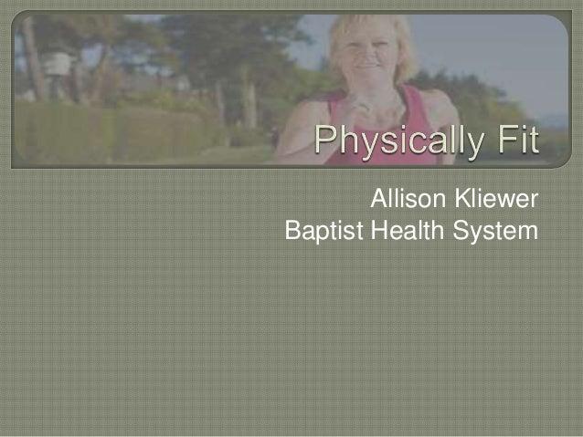 Allison KliewerBaptist Health System
