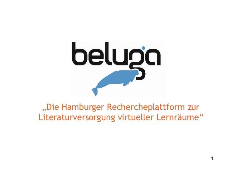 """"""" Die Hamburger Rechercheplattform zur Literaturversorgung virtueller Lernräume"""""""