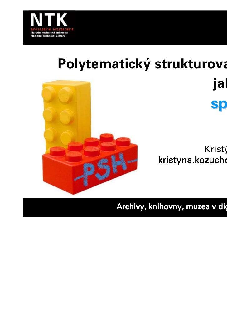 Polytematický strukturovaný heslář                       jako nástroj                                 spolupráce          ...