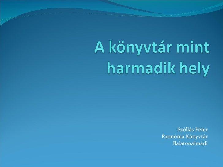Szóllás Péter Pannónia Könyvtár Balatonalmádi