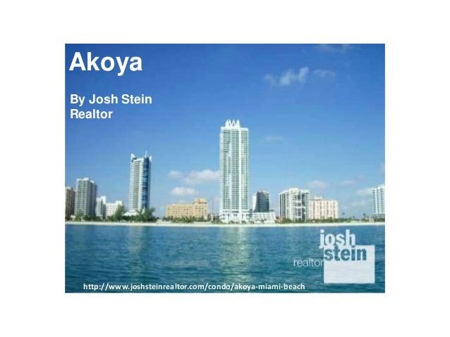 Akoya  By Josh Stein  Realtor  http://www.joshsteinrealtor.com/condo/akoya-miami-beach