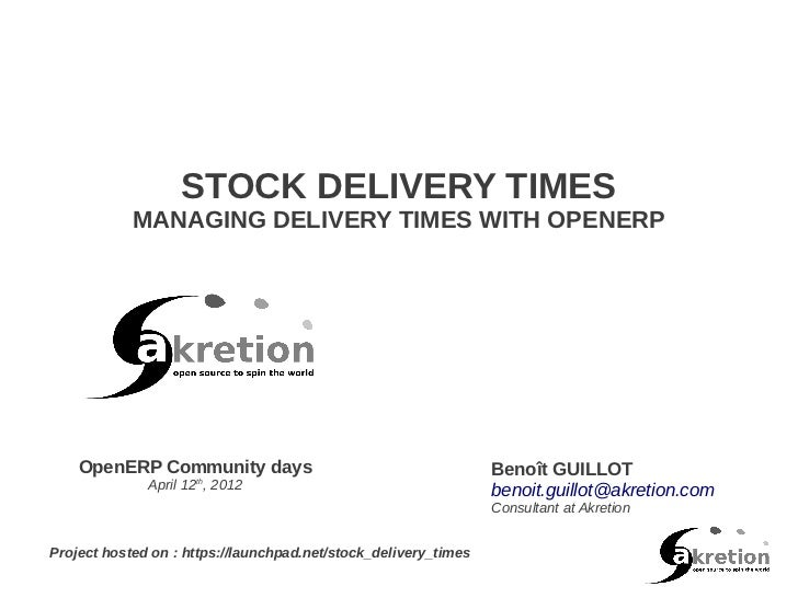 STOCK DELIVERY TIMES            MANAGING DELIVERY TIMES WITH OPENERP    OpenERP Community days                            ...