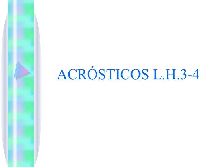 ACRÓSTICOS L.H.3-4