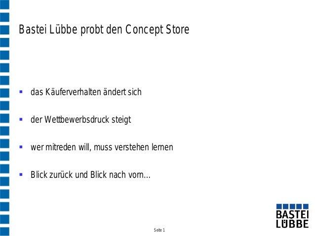 Bastei Lübbe probt den Concept Store das Käuferverhalten ändert sich der Wettbewerbsdruck steigt wer mitreden will, mus...