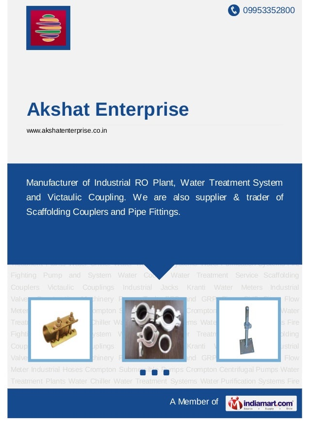 09953352800    Akshat Enterprise    www.akshatenterprise.co.inScaffolding Couplers Victaulic Couplings Industrial Jacks Kr...