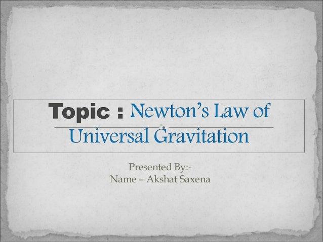 Presented By:- Name – Akshat Saxena