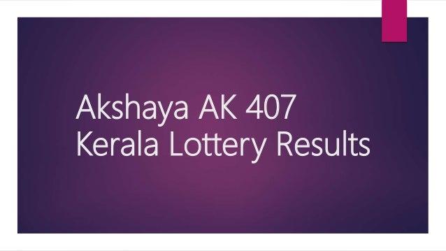 Akshaya AK 407 Kerala Lottery Results