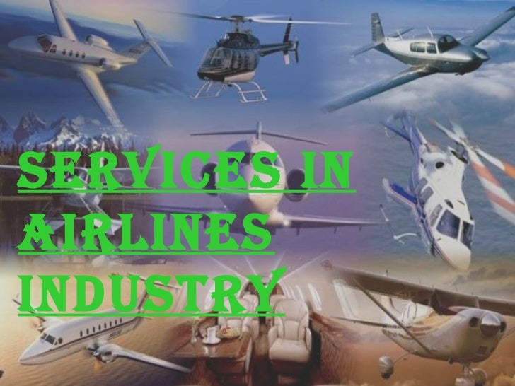 Services in Airlines Industry