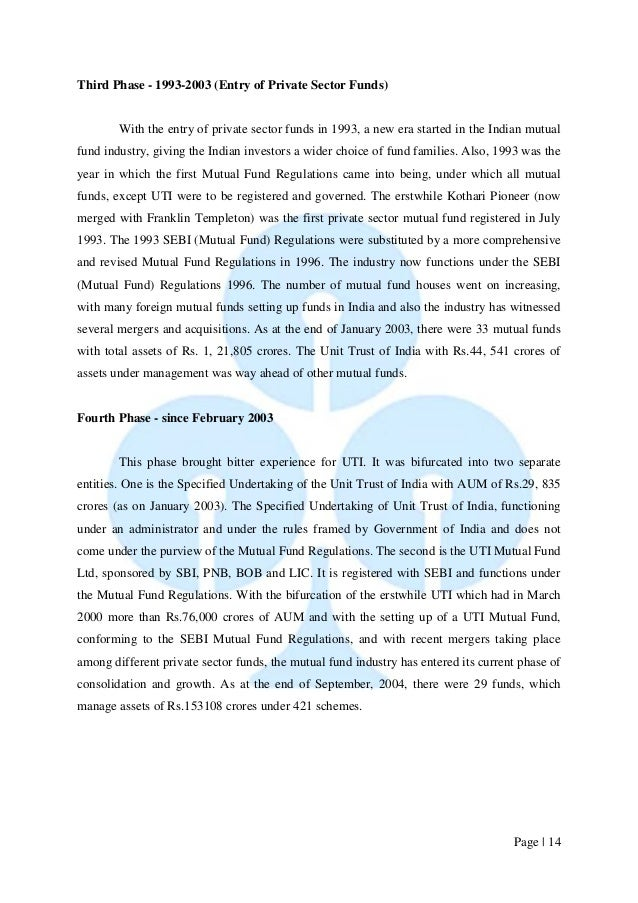Page   14  Third Phase - 1993-2003 (Entry of Private Sector Funds)  With the entry of private sector funds in 1993, a new ...