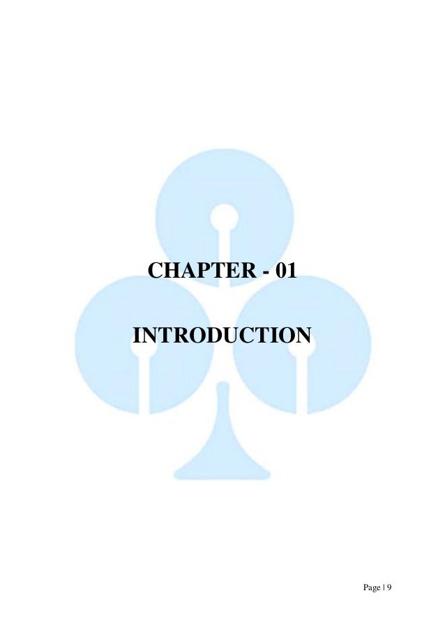 Page   9  CHAPTER - 01  INTRODUCTION