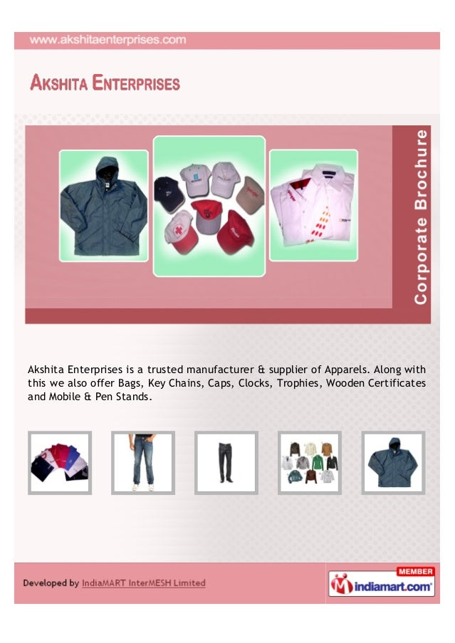Akshita Enterprises is a trusted manufacturer & supplier of Apparels. Along withthis we also offer Bags, Key Chains, Caps,...