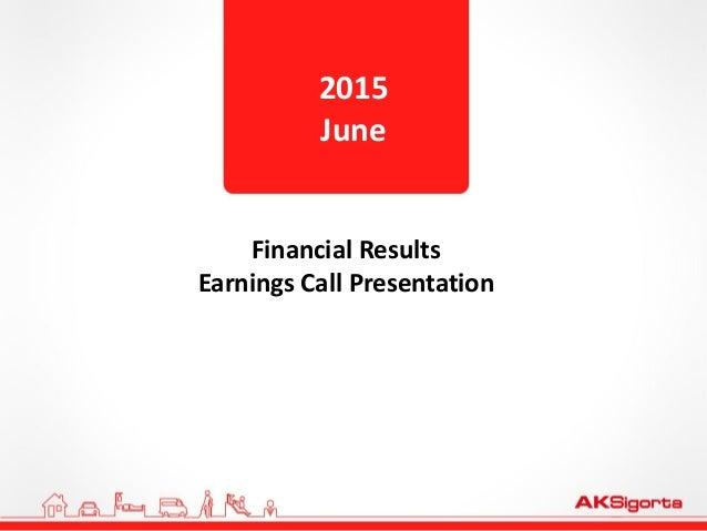 Financial Results Earnings Call Presentation 2015 June