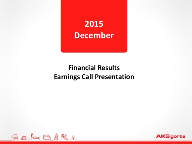 Financial Results Earnings Call Presentation 2015 December
