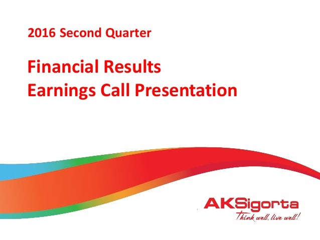 2016 January Financial Results Earnings Call Presentation 2016 Second Quarter