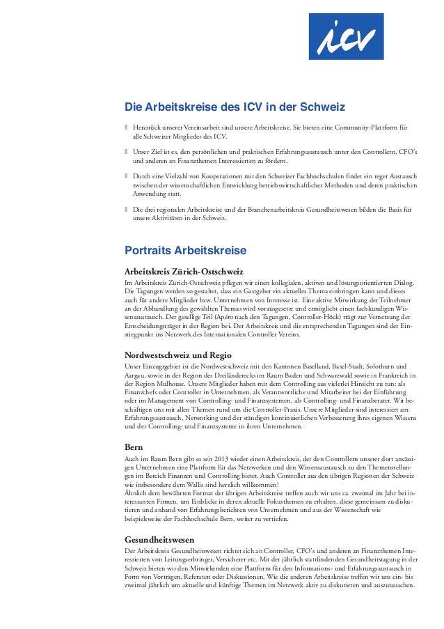 Die Arbeitskreise des ICV in der Schweiz T Herzstück unserer Vereinsarbeit sind unsere Arbeitskreise. Sie bieten eine Comm...