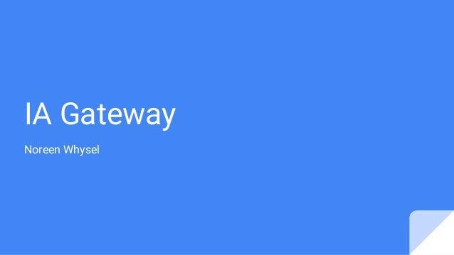 IA Gateway Noreen Whysel