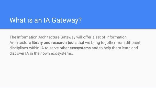 IA Gateway Introduction Slide 2