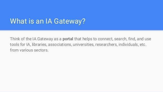 IA Gateway Introduction Slide 3
