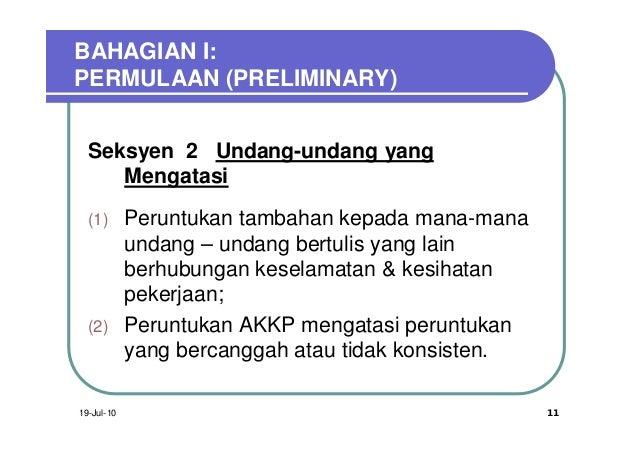 BAHAGIAN I:PERMULAAN (PRELIMINARY)  Seksyen 2 Undang-undang yang     Mengatasi  (1)       Peruntukan tambahan kepada mana-...