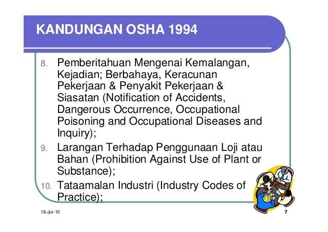 KANDUNGAN OSHA 19948.     Pemberitahuan Mengenai Kemalangan,       Kejadian; Berbahaya, Keracunan       Pekerjaan & Penyak...