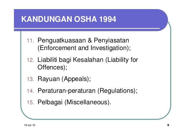 KANDUNGAN OSHA 1994  11. Penguatkuasaan & Penyiasatan            (Enforcement and Investigation);  12. Liabiliti bagi Kesa...