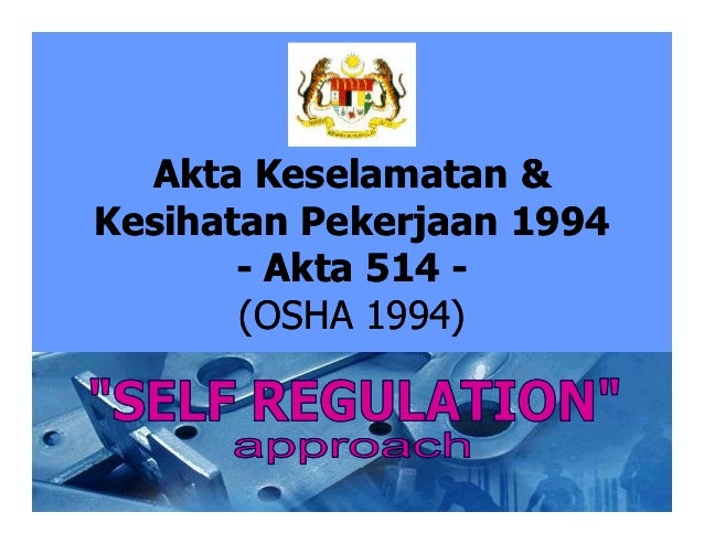 Akta Keselamatan Dan Kesihatan Perkerjaan 1994