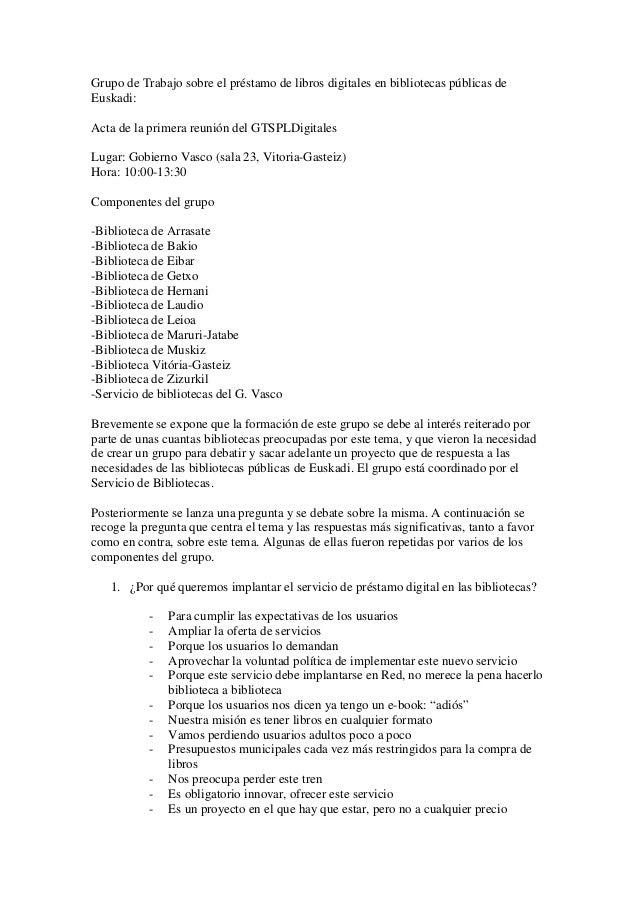 Grupo de Trabajo sobre el préstamo de libros digitales en bibliotecas públicas deEuskadi:Acta de la primera reunión del GT...