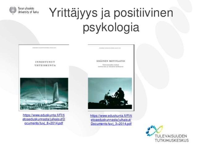 Koulu kaiken mahdollistajana • Juuri Suomessa on kyetty toteuttamaan unelma yksilön vapaudesta ja tasavertaisista mahdolli...