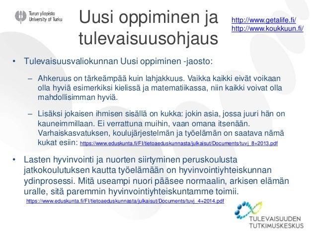 Varsinais-Suomen kumppanuusohjelma • Ihmiset kukkivat kello 16 jälkeen. Menevät töiden jälkeen laulamaan, maalaamaan taulu...