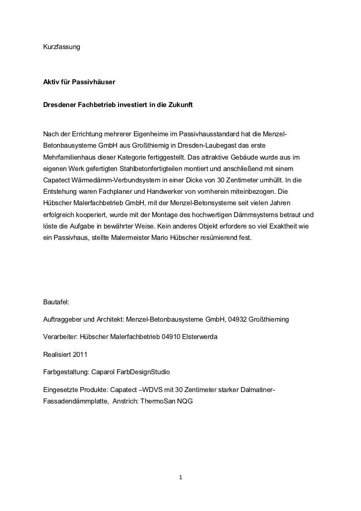 KurzfassungAktiv für PassivhäuserDresdener Fachbetrieb investiert in die ZukunftNach der Errichtung mehrerer Eigenheime im...