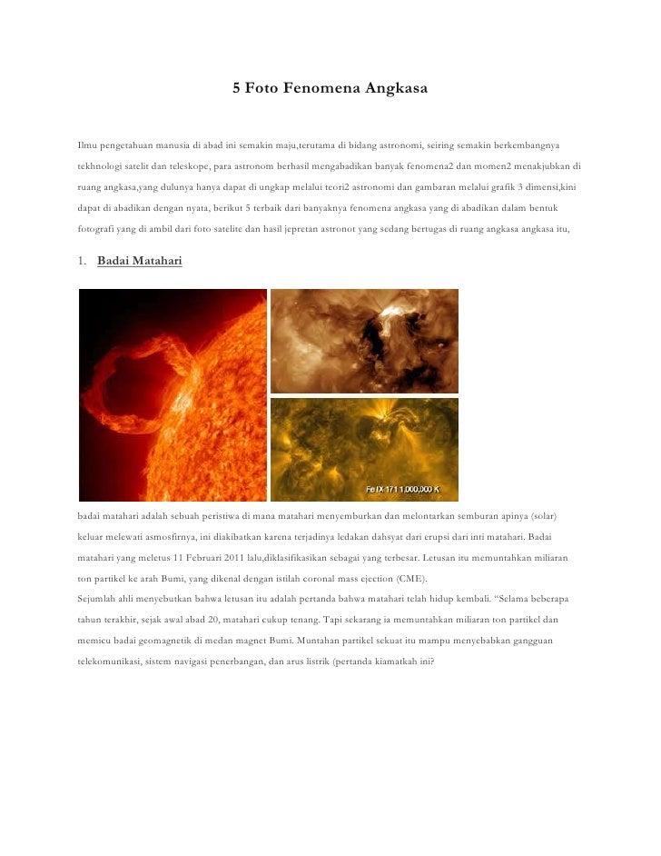 5 Foto Fenomena AngkasaIlmu pengetahuan manusia di abad ini semakin maju,terutama di bidang astronomi, seiring semakin ber...