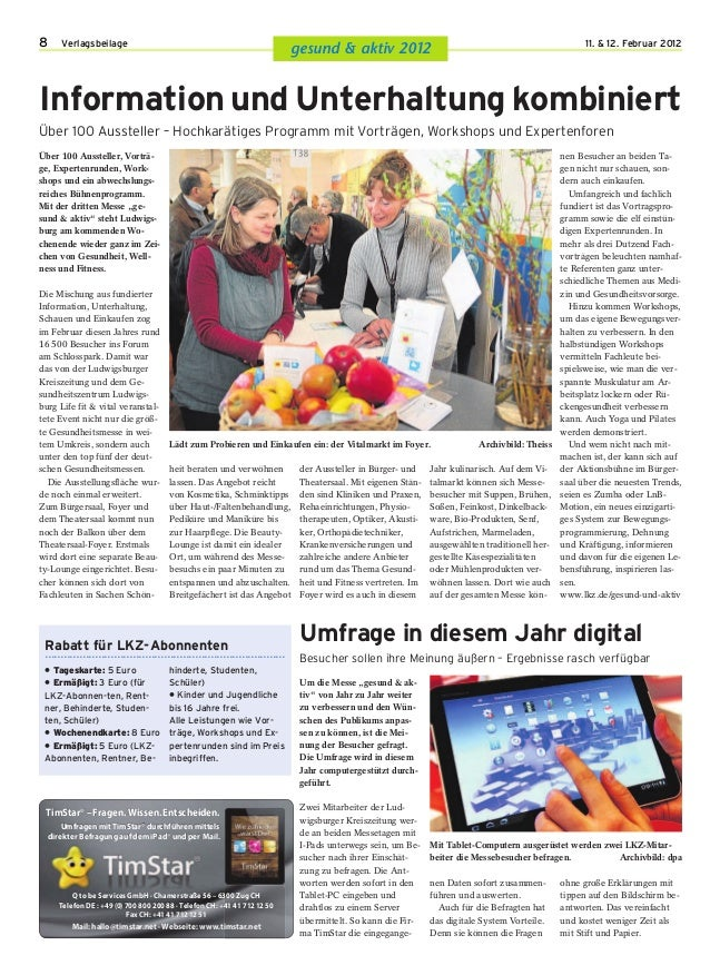 8 Verlagsbeilage 11. & 12. Februar 2012 gesund & aktiv 2012 1 Lädt zum Probieren und Einkaufen ein: der Vitalmarkt im Foye...