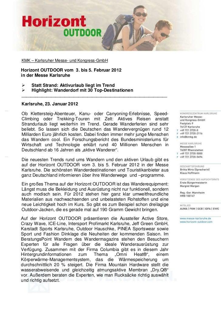 KMK – Karlsruher Messe- und Kongress-GmbHHorizont OUTDOOR vom 3. bis 5. Februar 2012in der Messe Karlsruhe     Statt Stran...