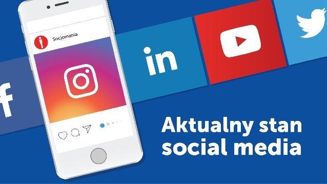 Omawiane serwisy Wiele osób szuka informacji na temat aktualnego stanu (na koniec II 2017) serwisów społecznościowych w Po...