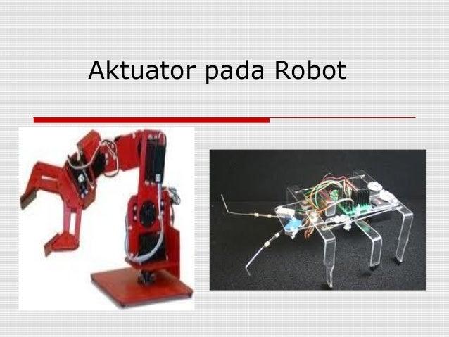 Aktuator pada Robot