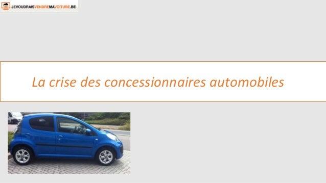 La crise des concessionnaires automobiles