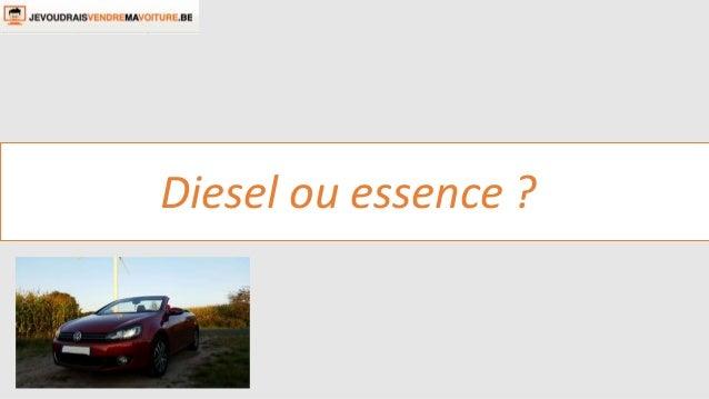 Diesel ou essence ?