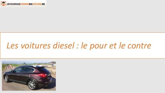 Les voitures diesel : le pour et le contre