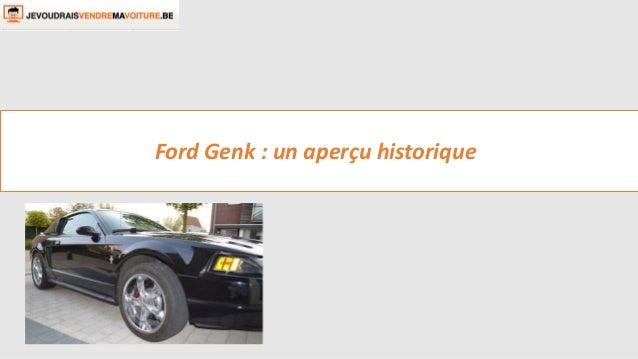 Ford Genk : un aperçu historique